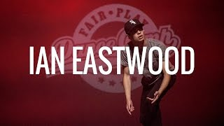 Ian Eastwood | Fair Play Dance Camp SHOWCASE 2015
