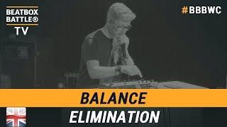Balance from England - Loop Station Elimination - 5th Beatbox Battle World Championship