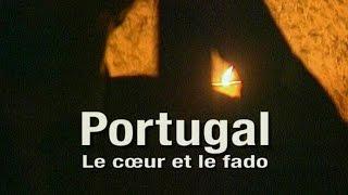 Portugal, le cœur et le fado