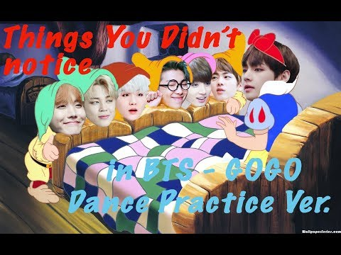 THINGS YOU DIDN'T NOTICE IN BTS - 'GOGO' Dance practice ver.