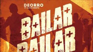 Deorro feat. Elvis Crespo - Bailar (Radio Edit)