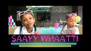 SAY WHAT (Official Music Video) Dani and Dannah -Dj Suede the Remix God