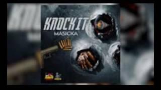 Masicka - Knock it ( Raw) Aidonia Diss