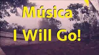 I will go em inglês- Acampal jovem