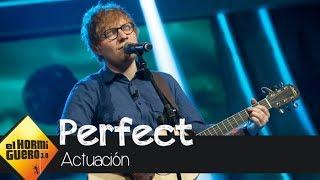 Un melancólico Ed Sheeran canta en directo 'Perfect' en 'El Hormiguero 3.0'