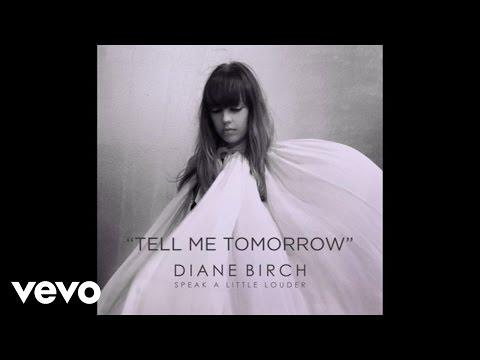 diane-birch-diane-birch-tell-me-tomorrow-audio-dianebirchvevo