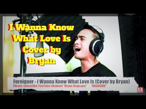 foreigner-i-want-to-know-what-love-is-cover-by-bryan-bryan-magsayo