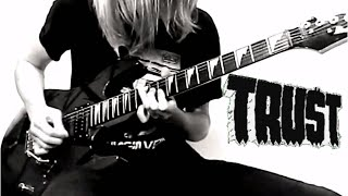 TRUST - Antisocial - [Solo Cover]