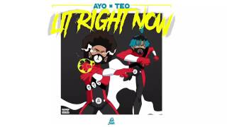 Ayo & teo - Lit Right Now ( Audio Official ) PROD.BL$$D