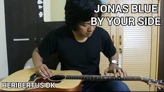 By Your Side - Jonas Blue (Lap Taping Fingerstyle Guitar)