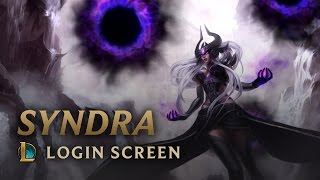 Syndra, the Dark Sovereign | Login Screen - League of Legends