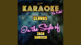 Clouds (In the Style of Zach Sobiech) (Karaoke Version)