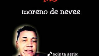 MC moreno de neves✋👊👊