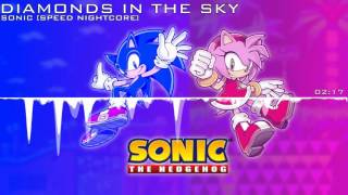 Forever Nightcored - Diamonds in the Sky /w lyrics [Sonic Speed Mix]