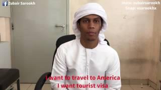 Zubair Sarookh - Arab guy wants visa