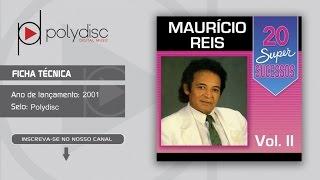 Maurício Reis Vol. 2 - 20 Super Sucessos -  Songs for Nubia
