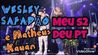 Wesley Safadão Part  Matheus e Kauan - Meu coração deu Pt