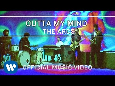 the-arcs-outta-my-mind-official-music-video-the-arcs