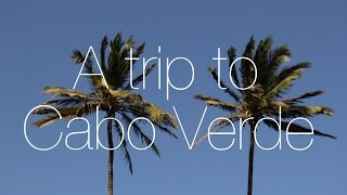 Trip to Cabo Verde #TRIP 2 (RAYNAL'S PRODUCTION)