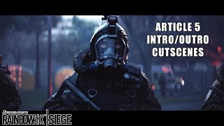 Rainbow Six: Siege - Article 5 Intro/Outro Cutscenes (PS4)