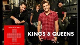 Audio Adrenaline - Kings and Queens (Lyrics)