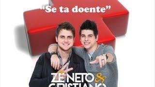 Zé Neto e Cristiano - Se tá doente (OFICIAL)