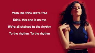 Katy Perry – Chained to the Rhythm [Lyrics]
