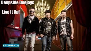 Deepside Deejays - Live It Up! (Official Single)