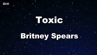 Toxic - Britney Spears Karaoke 【No Guide Melody】 Instrumental