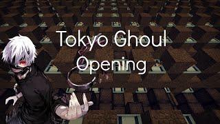 Minecraft Noteblocks : Tokyo Ghoul Opening - 『unravel』