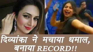 Divyanka Tripathi becomes first TV actress to make this RECORD; Watch video | FilmiBeat