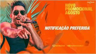 GABRIEL DINIZ - NOTIFICAÇÃO PREFERIDA | Promocional Agosto 2018