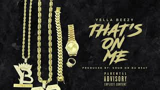 Yella Beezy Thats On Me Instrumental (with Hook)
