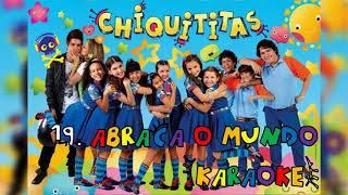 BÔNUS | 19. Abraça o Mundo (karaokê) - CD Chiquititas Volume 3 (24 Horas) | NÃO OFICIAL