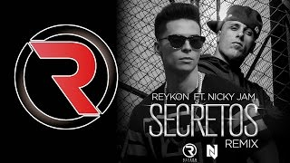 Secretos [Remix] - Reykon Feat. Nicky Jam