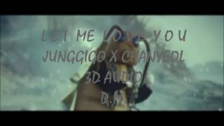 [3D audio] LET ME LOVE YOU - JUNGGIGO 정기고 X CHANYEOL 찬열