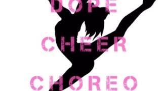DOPECHEERCHOREO hip hop cheer mix