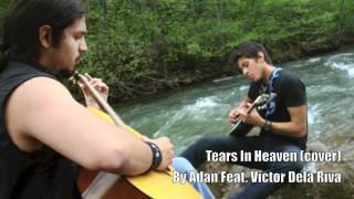 Eric Clapton Tears In Heaven (cover) Feat. Victor De La Riva