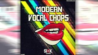 [SAMPLE PACK] Modern Vocal Chop (Vocal Pack) by Sick Loops [FREE DOWNLOAD]