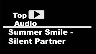 Summer Smile - Silent Partner