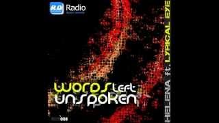 Helena Ft Lyrical Eye - Words left unspoken