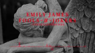 Emily James - Fools and Jokers