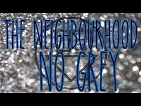 The Neighbourhood • No Grey (lyrics) Chords - Chordify