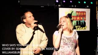 WHO SAYS YOU CAN'T GO HOME    COVER BY SEAN KELLY & CRYSTAL RIDDETTE