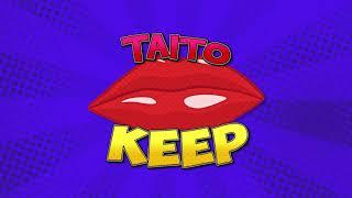 TAITO - Keep (Original Mix)