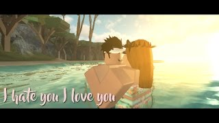 I hate you I love you - Roblox Music Video