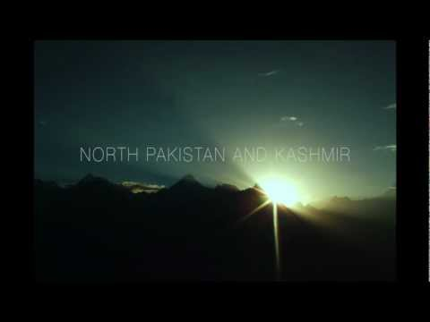 (NEW) Northern Pakistan and Kashmir (1080p HD)