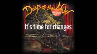 Days of the New - Days in our lives (Lyrics)