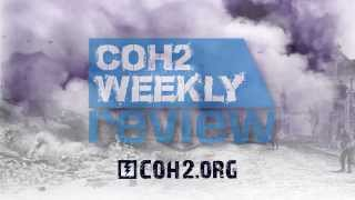 COH2 Weekly Review - Episode 007
