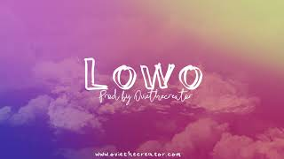 """LOWO"" Tekno x Wizkid x Olamide x Runtown Type Beat   Afrobeat Instrumental 2018"